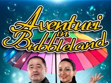 Aventuri in Bubbleland