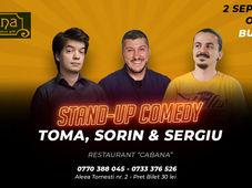 Stand-Up Comedy cu Toma, Sorin si Sergiu