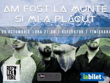 Am Fost La Munte Și Mi-a Plăcut în Timișoara