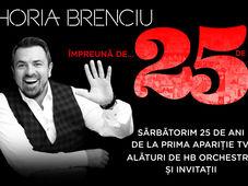 HORIA BRENCIU 25 ANI TURNEU - Sibiu