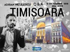 Adrian Niculescu, Q&A - Timișoara