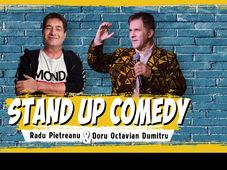 Stand UP Comedy cu Doru Octavian Dumitru și Radu Pietreanu - Calafat