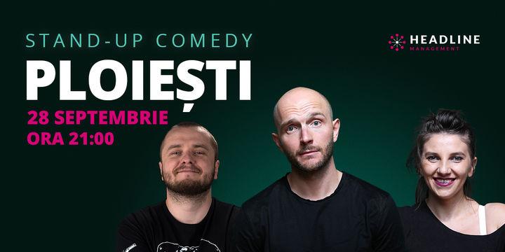 Ploiești: Stand-up comedy cu Bordea, Nelu Cortea & Teodora Nedelcu