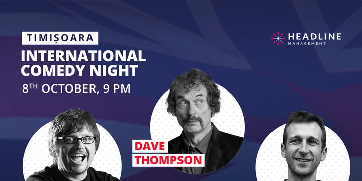 International comedy night with Dave Thompson, Nigel Williams & Radu Isac