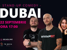 Dubai: Stand-up comedy cu Bordea, Nelu Cortea & Ana-Maria Calița 2