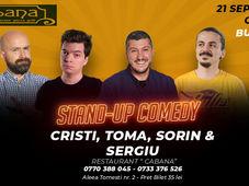 Stand Up Comedy cu Cristi, Toma, Sorin si Sergiu