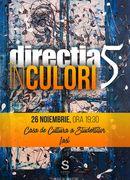 Directia 5 - In culori @ Iasi