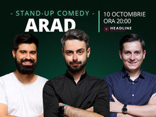 Arad: Stand-up comedy cu Radu Bucălae, George Tănase & George Adrian