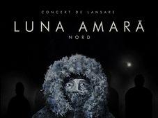 Turneu lansare album Luna Amara - Nord