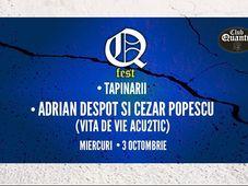 Adrian Despot si Cezar Popescu (Vita de Vie Acu2tic) / Tapinarii