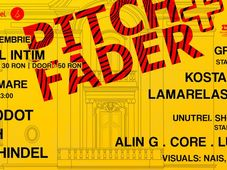 Pitch+Fader w/ Herodot, Posh, Prichindel & unutrei. showcase
