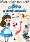 Alice si lumea minunata