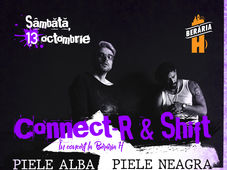 """Concert Connect-R & SHIFT - """"Piele albă, piele neagră"""""""