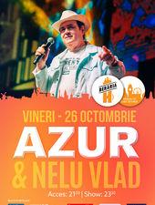 Concert Azur și Nelu Vlad