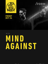 Mind Against at /FORM SPACE