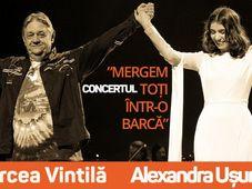 Alexandra Ușurelu & Mircea Vintilă - Mergem toți într-o barcă