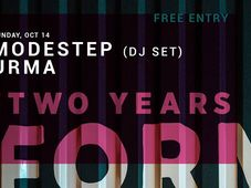 Two Years of /FORM SPACE with Modestep & Urma | Free Entry