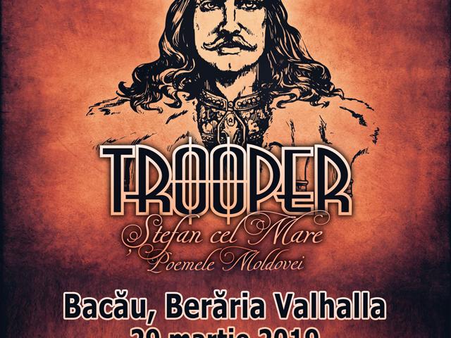 TROOPER - Stefan Cel Mare - Poemele Moldovei - Bacau