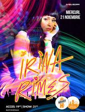 Irina Rimes | Berăria H | 21 Noiembrie