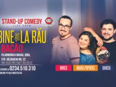 Banciu, Maria si Mincu - stand up show la Bacau