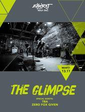 The Glimpse (MD) / TBA / Zero Fox Given / Expirat / 13.11
