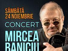 Concert Mircea Baniciu & Band la Berăria H