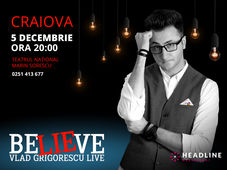 Craiova: BELIEVE by Vlad Grigorescu