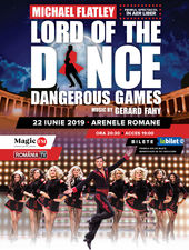 Bucuresti: Lord of the Dance - Dangerous Games