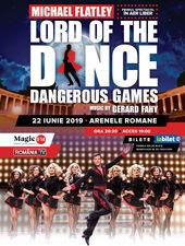București: Lord of the Dance - Dangerous Games