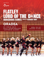 Oradea:  Lord of the Dance - Dangerous Games