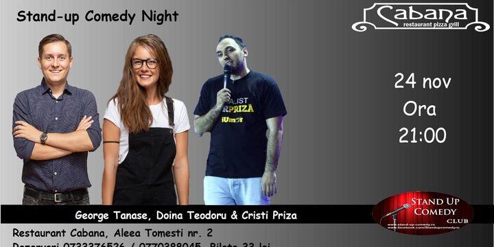 Stand Up Comedy cu George Tanase, Doina Teodoru & Cristi Priza