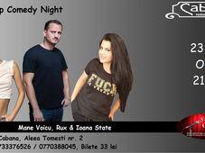 Stand-up Comedy cu Mane Voicu, Rux & Ioana State