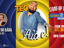 Stand up Comedy cu Teo - Aia e!
