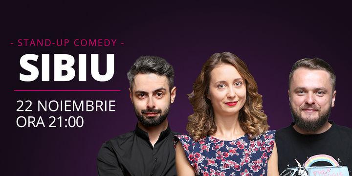 Sibiu: Stand-up comedy cu Ana-Maria Calița, Bucălae & Cortea