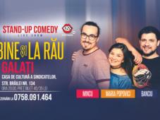 Galati: Stand-up Comedy cu Banciu, Mincu si Maria Popovici