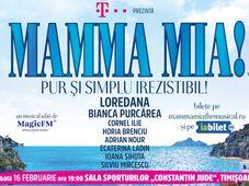 Timisoara: Mamma Mia! Pur și simplu irezistibil!