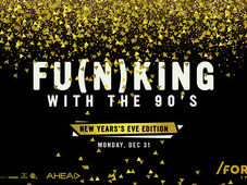 Fu(n)king with the 90's New Years Eve Edition