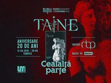 """Taine - """"Cealalta Parte"""" - aniversare 20 de ani"""