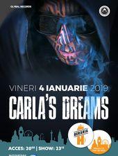 Carla's Dreams - 4 ianuarie 2019 - Berăria H