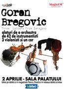 Concert Goran Bregovic cu Orchestra Simfonica si Cor