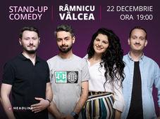 Rm. Vâlcea: Stand-up comedy cu Radu Bucălae, Ioana State, Mane & Claudiu
