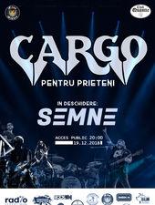 CARGO - Concert pentru PRIETENI