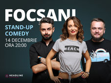 Focșani: Stand-up comedy cu Ana-Maria Calița, Bucălae & Cortea
