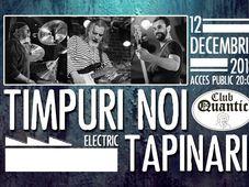Concert Timpuri Noi (electric) vs Tapinarii live