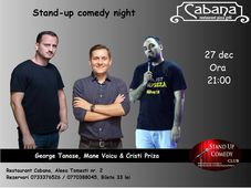 Stand Up Comedy cu George Tanase, Mane Voicu & Cristi Priza