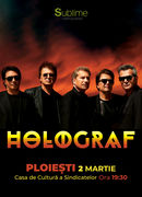 Concert extraordinar HOLOGRAF @ Ploiesti