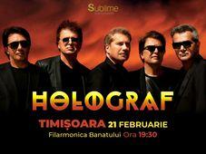 Concert extraordinar HOLOGRAF @ Timisoara
