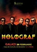 Concert extraordinar HOLOGRAF @ Galati