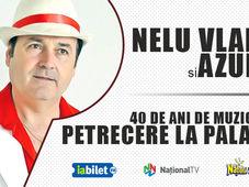 NELU VLAD si AZUR - Petrecere la Palat  - 40 de ani de muzica