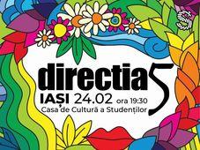 Directia 5 @ Iasi